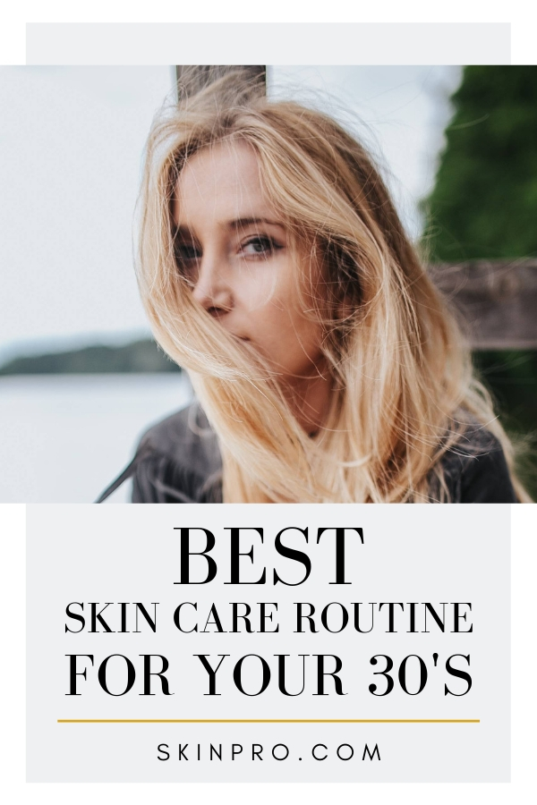 Best skin care routines for 30's women